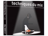 Divers : 'DJ et Techniques du mix' par Thierry Demougin - pcmusic