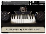 Virtual Instrument : Rythmic Robot Launches Typewriter - pcmusic