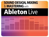 Misc : Hal Leonard Publishes SD, Mixing & Mastering with Ableton Live - pcmusic