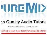 Misc : DontCrak Puremix Free Tutorial - pcmusic