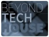 Virtual Instrument : Ueberschall Announces Beyond Tech House - pcmusic