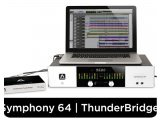 Computer Hardware : Apogee Announces Symphony 64 | ThunderBridge - pcmusic