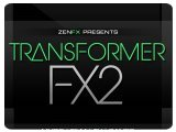 Virtual Instrument : Zenhiser Launches Transformer FX 2 - pcmusic