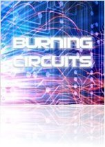Virtual Instrument : PowerFX Burning Circuits sample cd - macmusic