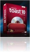 Misc : Roxio Toast 10 Titanium - macmusic