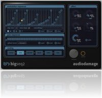 Plug-ins : Audio Damage BigSeq2 dispo - macmusic
