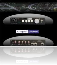 Audio Hardware : A&G Soluzioni Digitali introduces X-spat player - macmusic