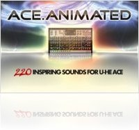 Virtual Instrument : TeamDNR Releases Ace.Animated for u-he Ace - macmusic