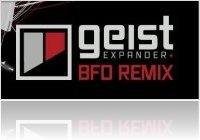 Instrument Virtuel : Geist Expander: BFD Remix - macmusic