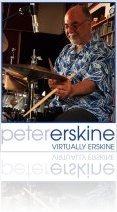Virtual Instrument : Virtually Erskine: Peter Erskine Drum Sample & Groove Libraries - macmusic