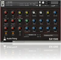 Virtual Instrument : AudioThing releases SX1500 (Analog Synth Emulation for Kontakt) - macmusic