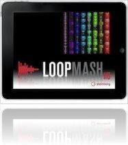Logiciel Musique : Steinberg Présente LoopMash HD - macmusic