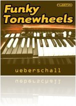 Virtual Instrument : Ueberschall Funky Tonewheels - macmusic