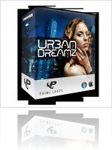 Virtual Instrument : Prime Loops Release Urban Dreamz - macmusic