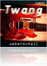 Instrument Virtuel : Ueberschall Lance Twang - macmusic
