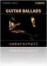Instrument Virtuel : Ueberschall Annonce Guitar Ballads - macmusic