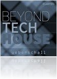 Virtual Instrument : Ueberschall Announces Beyond Tech House - macmusic