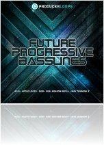 Virtual Instrument : Producerloops Launches Future Progressive Basslines Vol 2 - macmusic
