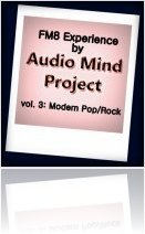 Instrument Virtuel : Audio Mind Project Présente FM8 Experience vol. 3 - macmusic
