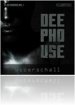 Instrument Virtuel : Ueberschall Annonce Deep House - Club Sounds Vol.1 - macmusic