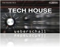 Virtual Instrument : Ueberschall Launches Tech House-Producer Pack - macmusic