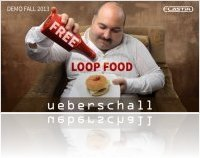 Instrument Virtuel : Ueberschall Annonce Free Loop Food - macmusic