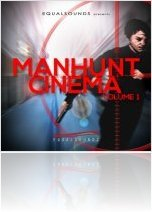 Virtual Instrument : EqualSounds releases Manhunt Cinema Vol 1 Construction Kits and MIDI - macmusic