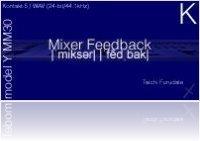 Virtual Instrument : 10 Soundware Releases Mixer Feedback model M K Kontakt Instruments - macmusic